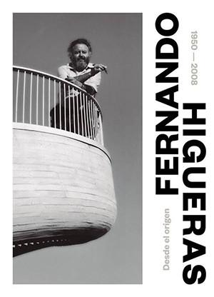 FERNANDO HIGUERAS. 1950 - 2008.